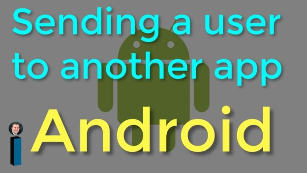 Sending a user to another app – Getting Started with Android Development
