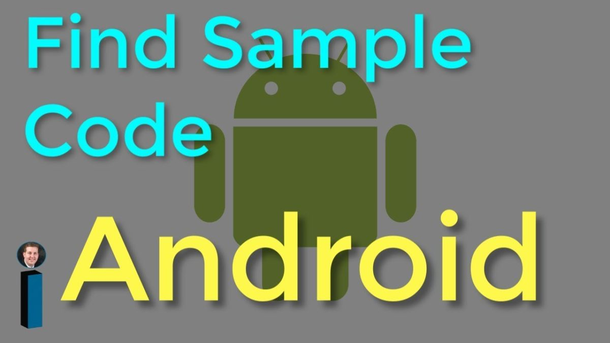 Find Sample Code – Getting Started with Android Development