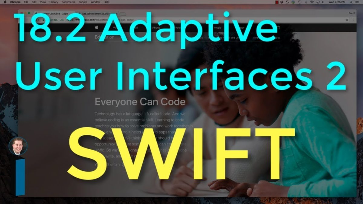 18.2 Adaptive User Interfaces, Part 2 – Intro to App Development with Swift