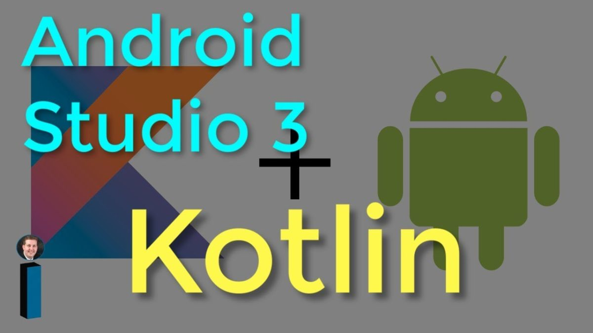 Android Studio 3 for Kotlin programming