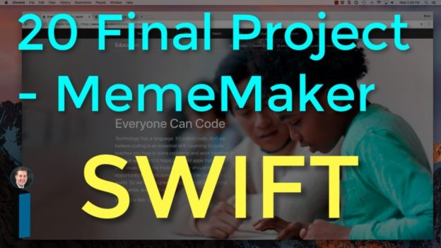 20 Final Project – MemeMaker – Intro to App Development with Swift