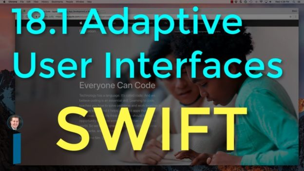 18.1 Adaptive User Interfaces – Intro to App Development with Swift